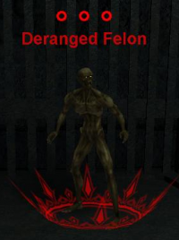 Deranged Felon.png